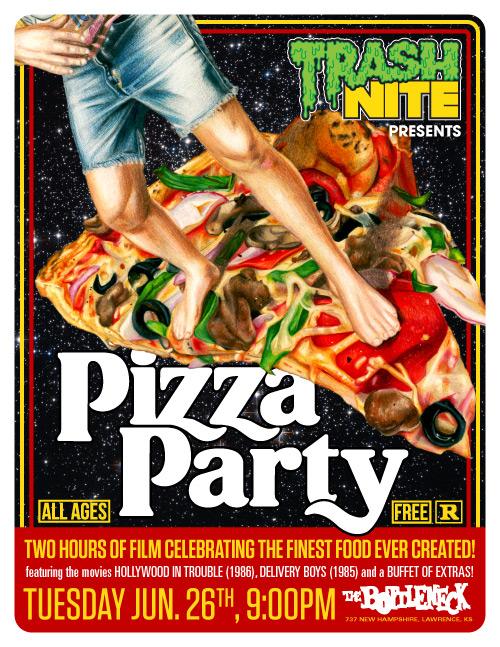 TRASH NITE: TRASH NITE presents PIZZA PARTY!